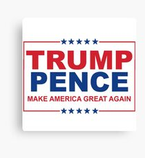 Trump Pence - Make America Great Again Canvas Print