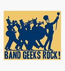 BAND GEEKS ROCK Photographic Print