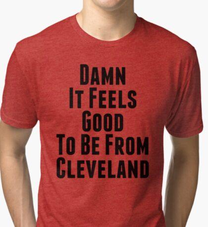 Verdammt, es fühlt sich gut an, aus Cleveland zu sein Vintage T-Shirt
