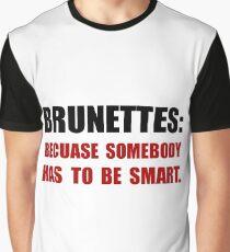 Brunettes Smart Graphic T-Shirt