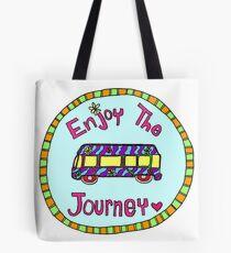 Enjoy the Journey! Tote Bag