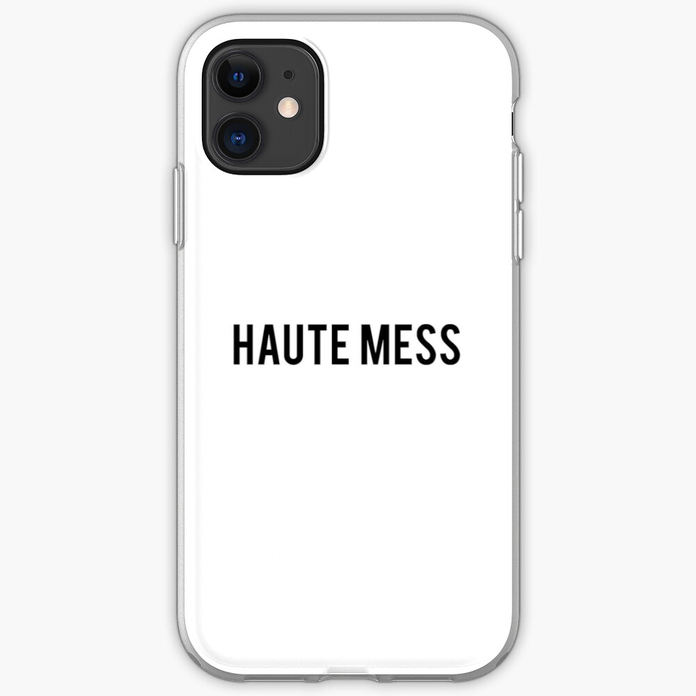 Haute Mess iPhone Case & Cover