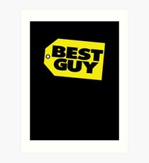 Best Guy Art Print