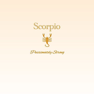 Scorpio - Passionately Strong by aurora-belle
