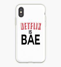 Netflix is bae iPhone Case