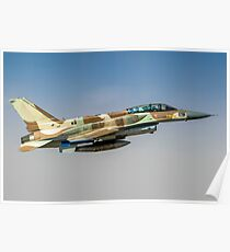 Israeli Air Force (IAF) F-16I Fighter jet in flight  Poster