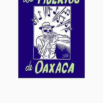 Los Muertos de Oaxaca T by blandook