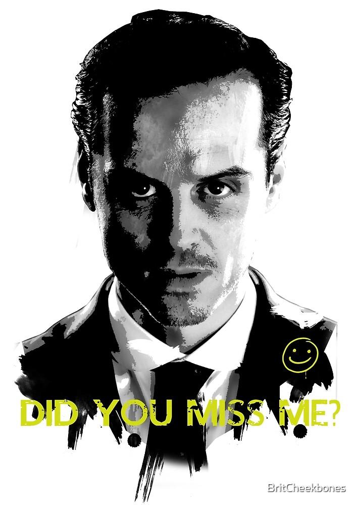 MISS ME? by BritCheekbones