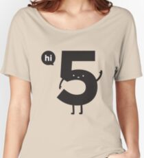 Hi 5 Women's Relaxed Fit T-Shirt