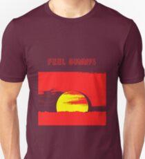 Feel Sunny! Unisex T-Shirt