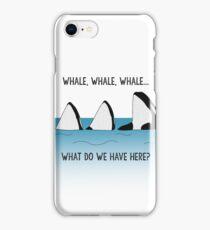 WHALE, WHALE, WHALE... iPhone Case/Skin
