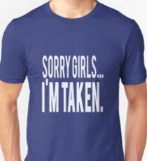 Sorry Girls Im Taken T-Shirt