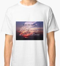 Old Irish Blessing #4 Classic T-Shirt
