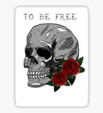 To Be Free Skull Sticker
