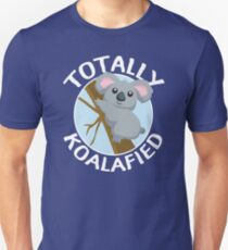 Totally Koalafied Funny Koala T Shirt Slim Fit T-Shirt