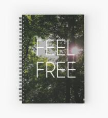 Feel Free Spiral Notebook
