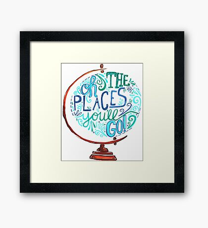 Oh The Places You'll Go - Vintage Typography Globe Framed Print