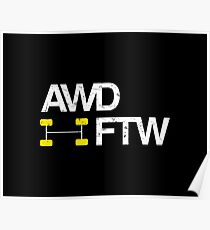 AWD FTW Poster