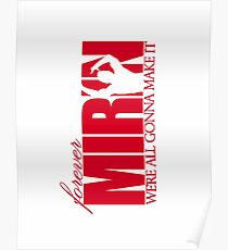 Forever Mirin (version 1 red) Poster