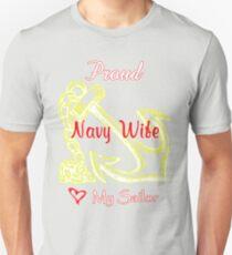 Proud Navy Wife - Love My Sailor Unisex T-Shirt