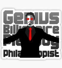 Genius billionaire playboy philanthropist. (fanart) Sticker