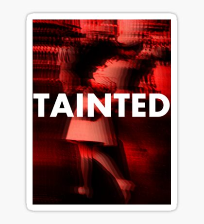 Tainted Love Sticker