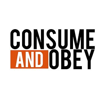 Consume and Obey Logo Basic Orange by jamieroach