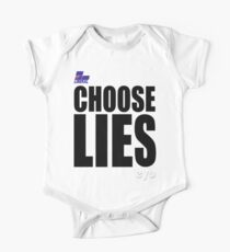 CHOOSE LIES Short Sleeve Baby One-Piece