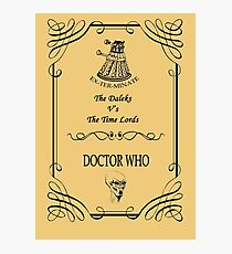 Dr Who: The Daleks V's The Time Lords Photographic Print