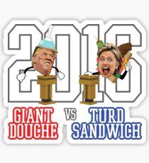Giant Douche (Trump) VS Turd Sandwich (Clinton) 2016 (SOUTH PARK) Sticker
