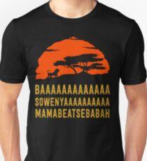 BAAAAAAAAAAAAA SOWENYAAAAAAAAAA MAMABEATSEBABAH Afrikanisches Löwe-T-Shirt Unisex T-Shirt