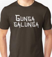 Gunga Galunga Unisex T-Shirt