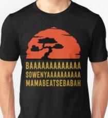 BAAAAAAAAAAAAA SOWENYAAAAAAAAAA MAMABEATSEBABAH T-Shirt Unisex T-Shirt