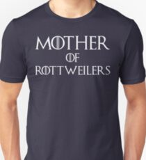 Mother of Rottweilers T Shirt Unisex T-Shirt