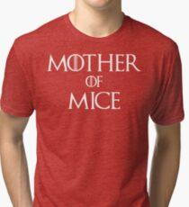 Mother of Mice T Shirt Tri-blend T-Shirt