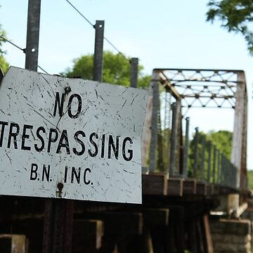 No Trespassing - Train Track by Toderico