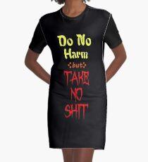 Do No Harm but TAKE NO SHIT Graphic T-Shirt Dress