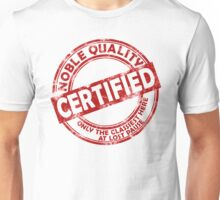 Noble Quality Certified Unisex T-Shirt