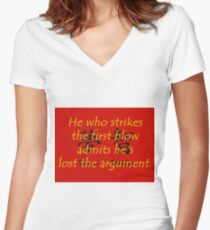 He Who Strikes the First Blow - Chinese Proverb Women's Fitted V-Neck T-Shirt