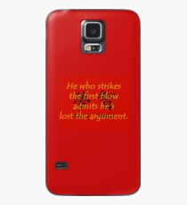 He Who Strikes the First Blow - Chinese Proverb Case/Skin for Samsung Galaxy