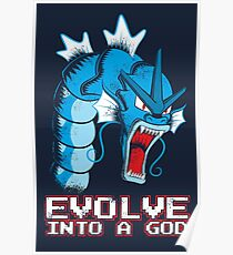 Evolve into a GOD Poster