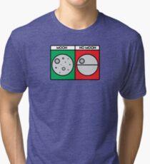 That's No Moon! Tri-blend T-Shirt