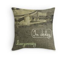 "hooyoosay ""Time is on my side"" Throw Pillow"