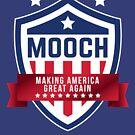 Mooch: Making America Great Again by nxtgen720