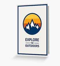Explore the Outdoors (1st Edition) Greeting Card