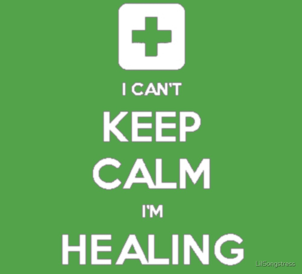 Can't Keep Calm - Healer by elianor-rose