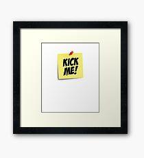 Kick Me Note Framed Print