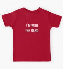 I'm With the Band Kids Clothes