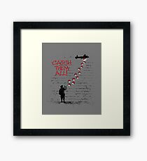 GO! CATCH THEM ALL! Framed Print