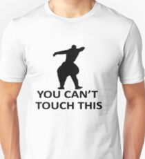 You Cant Touch This White T-Shirt